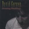 David Gergen: Haunting Whirlwinds
