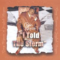 Greg O'Quin 'n Joyful Noyze | I Told The Storm