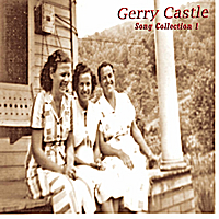 Gerry Castle | Song Collection 1