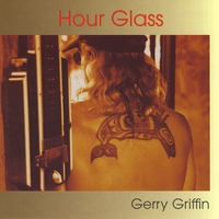 Gerry Griffin | Hour Glass