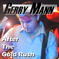 Gerry Mann | After the Gold Rush