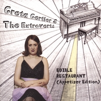 Greta Gertler & The Extroverts | Edible Restaurant