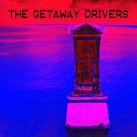 The Getaway Drivers | The Getaway Drivers