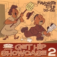 Various Artists | Get Hip Show Case 2~favorite Title '00 ~ '08