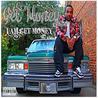 Get Money | I Am Get Money