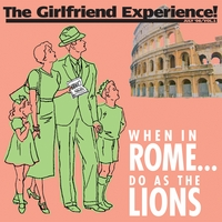 The Girlfriend Experience | When In Rome...Do As The Lions