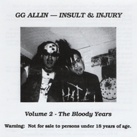 GG Allin and Bloody Mess & The Skabs | The Bloody Years
