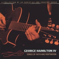 George Hamilton IV | Songs of Faith and Inspiration