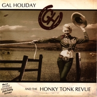 Gal Holiday And The Honky Tonk Revue | Gal Holiday And The Honky Tonk Revue