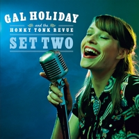 Gal Holiday and the Honky Tonk Revue | Set Two
