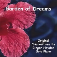 Ginger Haydon | Garden of Dreams