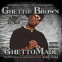 Ghetto Brown | Ghetto Made