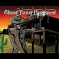 Ghost Town Hangmen | Self-Titled