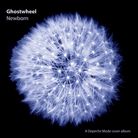 Ghostwheel | Newborn (A Depeche Mode cover album)