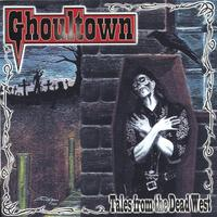 Ghoultown | Tales From the Dead West