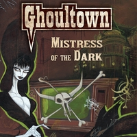 Ghoultown | Mistress of the Dark