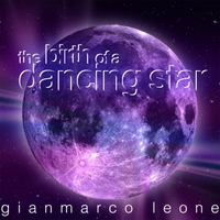 Gianmarco Leone | The Birth of a Dancing Star