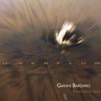 Gianni Bardaro Sinestetic Jazz | Overflow