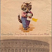 Gianni Gebbia | Songs from the Colosseum of Your Mind - Vol.1