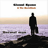 Gianni Spano & The RockMinds | Normal man