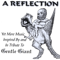 Various Artists inspired by Gentle Giant | A REFLECTION