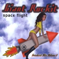 Giant Rockit | Space Flight: Greatest Hits Volume 1