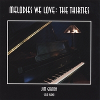 Jim Gibson | Melodies We Love: The Thirties