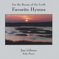 Jim Gibson | Favorite Hymns: For the Beauty of the Earth