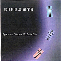 Gifrants | Aganman, Vlopen We Dela Etan - Single