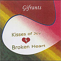 Gifrants | Kisses of Joy, Broken Heart