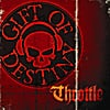 Gift of Destiny: Throttle