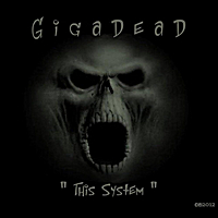 Gigadeath | This System