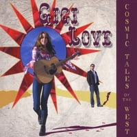 Gigi Love | Cosmic Tales of the West