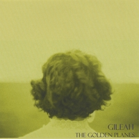 Gileah | The Golden Planes