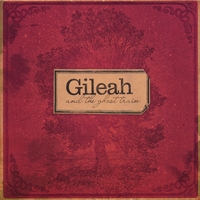 Gileah and The Ghost Train | Gileah and The Ghost Train
