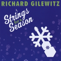 Richard Gilewitz | Strings for a Season