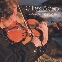 Gilles Apap | Music for Solo Violin