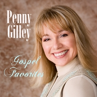 Penny Gilley | Gospel Favorites