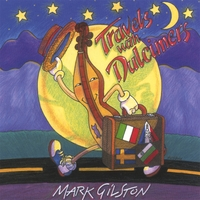 Mark Gilston | Travels with Dulcimers