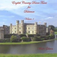 Mark Gilston | English Country Dance Tunes For Dulcimer, Volume 1