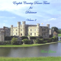 Mark Gilston | English Country Dance Tunes for Dulcimer, Volume 2