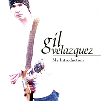 Gil Velazquez | My Introduction