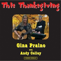 Gina Praino & Andy Celley | This Thanksgiving