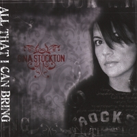 Gina Stockton | All That I Can Bring