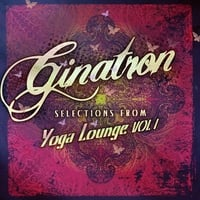 Ginatron | Selections from Yoga Lounge, Vol. 1