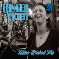 Ginger Pickett | Blues Picked Me