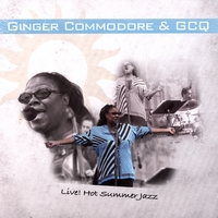 Ginger Commodore & GCQ | LIVE!!! at Hot Summer Jazz