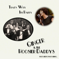 Ginger & The Hoosier Daddys | That's Why I'm Happy