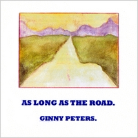 Ginny Peters | As Long As the Road.