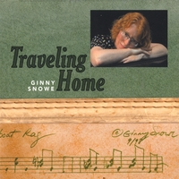 Ginny Snowe | Traveling Home